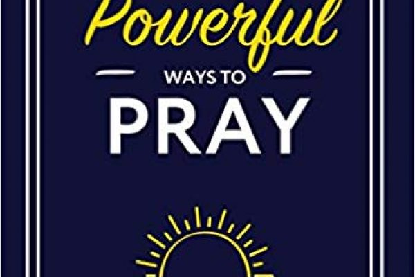 Coming this Lent 13 Powerful Ways to Pray!